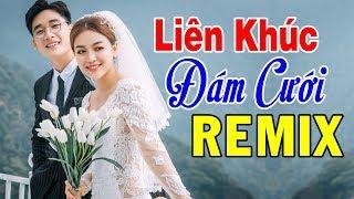 nhac-song-dam-cuoi-remix-2020-lien-khuc-nhac-dam-cuoi-hay-nhat-de-ruoc-nang-ve-dinh