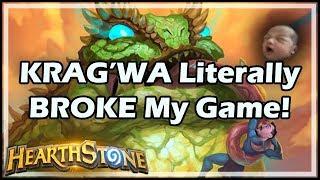 KRAG'WA Literally BROKE My Game! - Rastakhan's Rumble Run Hearthstone