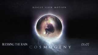 Really Slow Motion - Blessing The Rain (Cosmogeny)