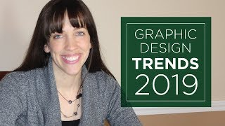 Graphic Design Trends 2019 With EXAMPLES