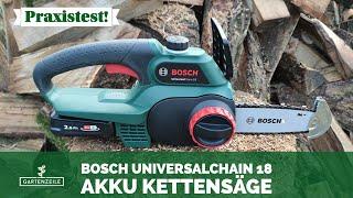 Bosch Akku Kettensäge Universalchain 18 im Test!
