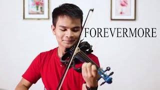FOREVERMORE- Side A, Violin Cover By Ferdinand Fabros