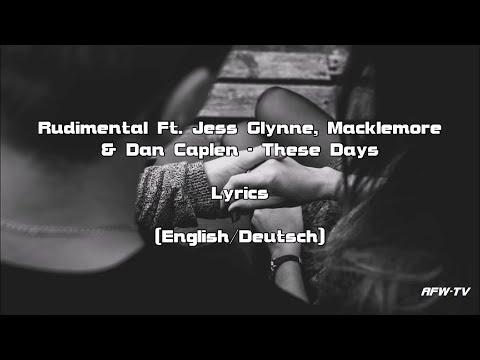 Rudimental - These Days Ft. Jess Glynne, Macklemore & Dan Caplen (Lyrics [English/Deutsch])