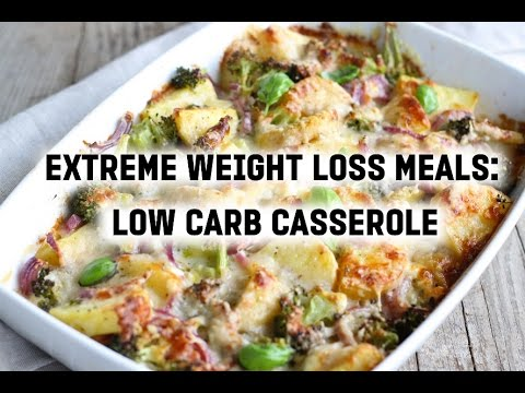 Video Extreme Weight Loss Meals: Low-Carb Casserole, Fast and Easy