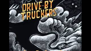I'm Sorry, Huston - Drive-By Truckers