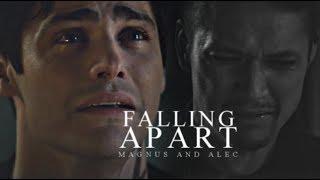 Magnus & Alec - Falling Apart