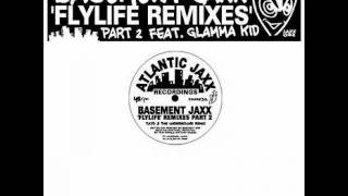 Basement Jaxx-Flylife (Junior Vasquez Remix)