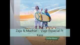 viaje espacial zaja y mazhiel mp3