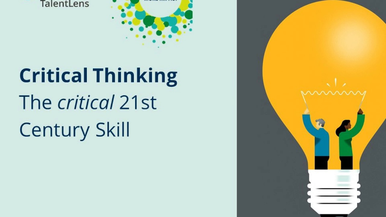 Critical Thinking: the 21st Centrury Skill Webinar (Recording)
