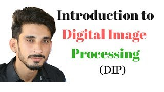 Introduction to Digital Image Processing -1 (Hindi Urdu)