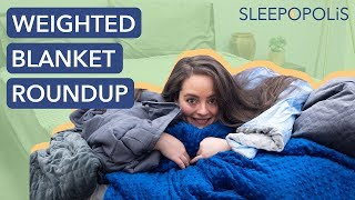 What is a Weighted Blanket, How Does it Work and Which is the Best?