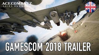 Ace Combat 7: Skies Unknown - PS4/XB1/PC - Gamescom 2018 Trailer