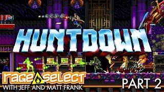 Huntdown - The Dojo (Let's Play) - Part 2