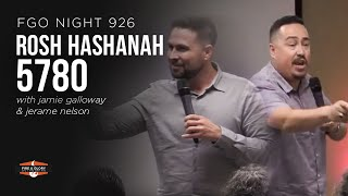 ROSH HASHANAH 5780 | Jamie Galloway & Jerame Nelson | FGO Night 925