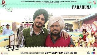 ਪ੍ਰਾਹੁਣਾ | Parahuna - Making Of Kulwinder Billa | Punjabi Comedy Movie | In Cinemas Now