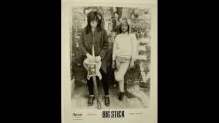 Big Stick - California Dreamin'