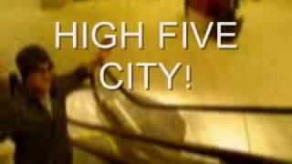 High Five City!