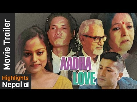 Nepali Movie Aadha Love Trailer