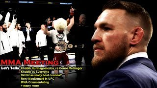 Let's Talk: Khabib vs Conor, Khabib vs Everyone, Did Rose beat Joanna? MMA Commentators + more