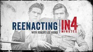 Civil War Reenacting: The Civil War in Four Minutes