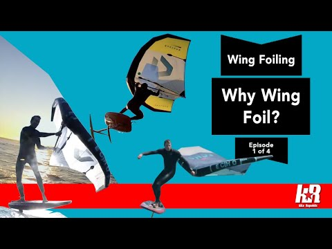 Why Wing Foil & how is it any different to other wind sports? (Wing Series Part 1 of 4)