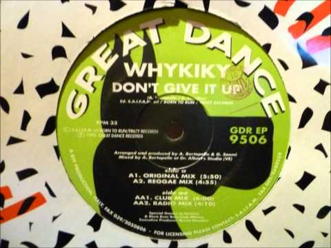 Whykiky - Don't Give It Up