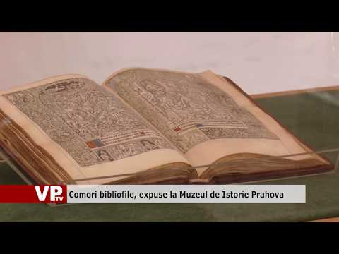 Comori bibliofile, expuse la Muzeul de Istorie Prahova