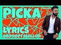 PICKA || DILPREET DHILLON || LYRICS VIDEO || DESI CREW || WHATSAPP STATUS