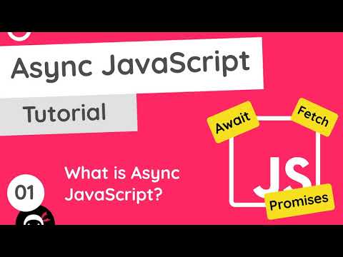 Asynchronous JavaScript Tutorial #1 – What is Async JavaScript?