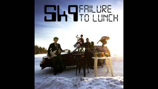The art of no sleep - Sk9  (Failure to lunch, 2011)