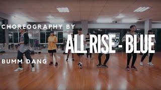 All Rise - Blue | Bumm Đặng | @GameOnCrew