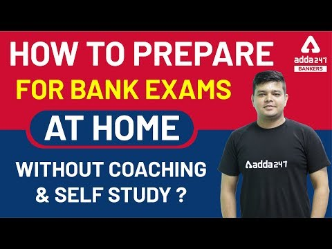 How to Prepare For Bank Exams at Home Without Coaching and ...