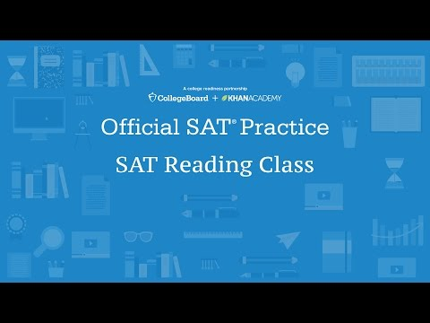 Khan Academy Live: SAT Reading Class - YouTube