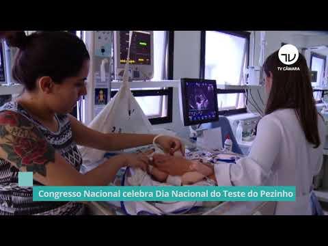 Congresso Nacional celebra Dia Nacional do Teste do Pezinho – 11/06/21