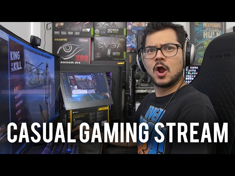 Casual Gaming Live Stream! What could go wrong?