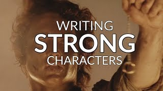 Writing Strong Characters - The Important Distinction Between Want And Need