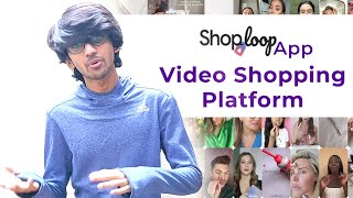 Google Video Shopping Platform | Shoploop | Tech Bytes