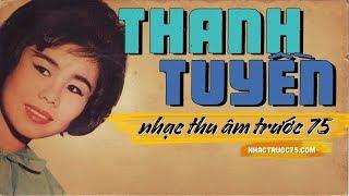Thanh Tuyền – Gõ Cửa – Thu Âm Trước 1975