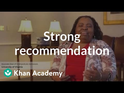 Elements of a strong recommendation letter (video) Khan Academy