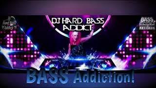 Dj Hard Bass Addict - Bass Addiction! 1 - FREE DOWNLOAD!! Debut Mix For Bass Generator Records Radio
