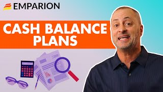What Is A Cash Balance Plan? The Ultimate Retirement Strategy