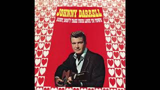 Johnny Darrell | Song: Ruby, Don't Take Your Love to Town | Country | USA | 1967