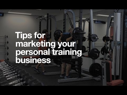 Tips for Marketing Your Personal Training Business