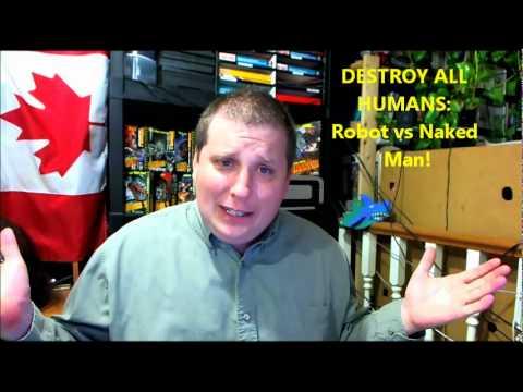 DESTROY ALL HUMANS: Robot vs Naked Man!!!