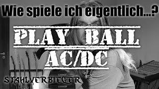 Gitarre lernen - Wie spiele ich eigentlich...Play Ball von AC/DC? - Lesson - How To Play?