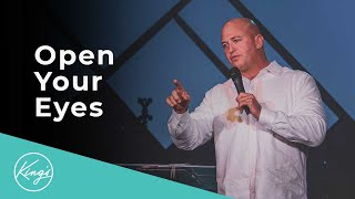 Open Your Eyes | Pastor Daniel Bracken