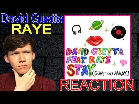 David Guetta ft. Raye - Stay ( Don't Go Away ) REACTION
