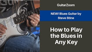 How to Play the Blues in Any Key | Blues Guitar Workshop