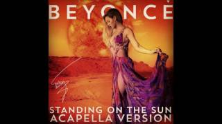 Beyonce - Standing On The Sun (Acapella) (Studio)