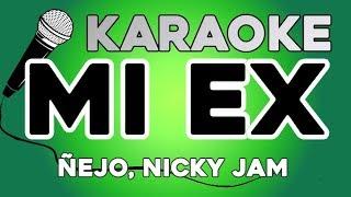 KARAOKE (Mi ex - Ñejo, Nicky Jam)